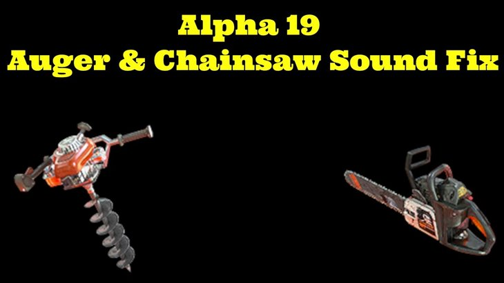 Removed/Lowered Auger & Chainsaw Sounds