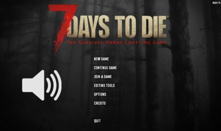 7 days to die menu music, 7 days to die sound mod, 7 days to die menu, 7 days to die dmt mods