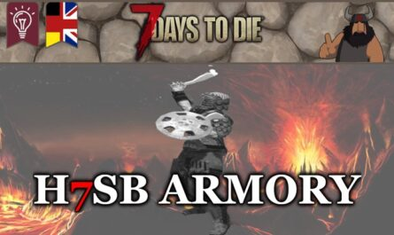 7 days to die h7sb armory, 7 days to die weapons, 7 days to die armor mods, 7 days to die clothing, 7 days to die tools, 7 days to die zombies