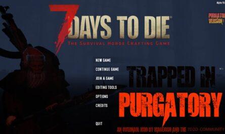 7 days to die purgatory server-side overhaul collection mod, 7 days to die overhaul mods